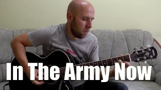 In The Army Now - Fingerstyle Guitar Cover (Status Quo)