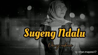 Download Ambyar Sugeng Ndalu Denny Caknan Cover By Intan Mayora
