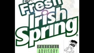 T.Y- Fresh Irish Spring
