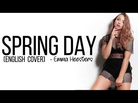 BTS (방탄소년단) - Spring Day (English Cover By Emma Heesters) [Full HD] Lyrics