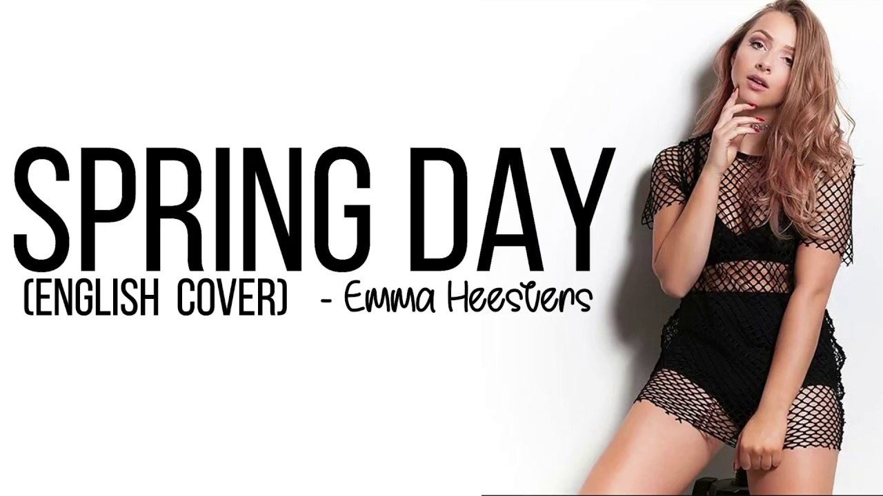 Bts 방탄소년단 Spring Day English Cover By Emma Heesters Full Hd Lyrics