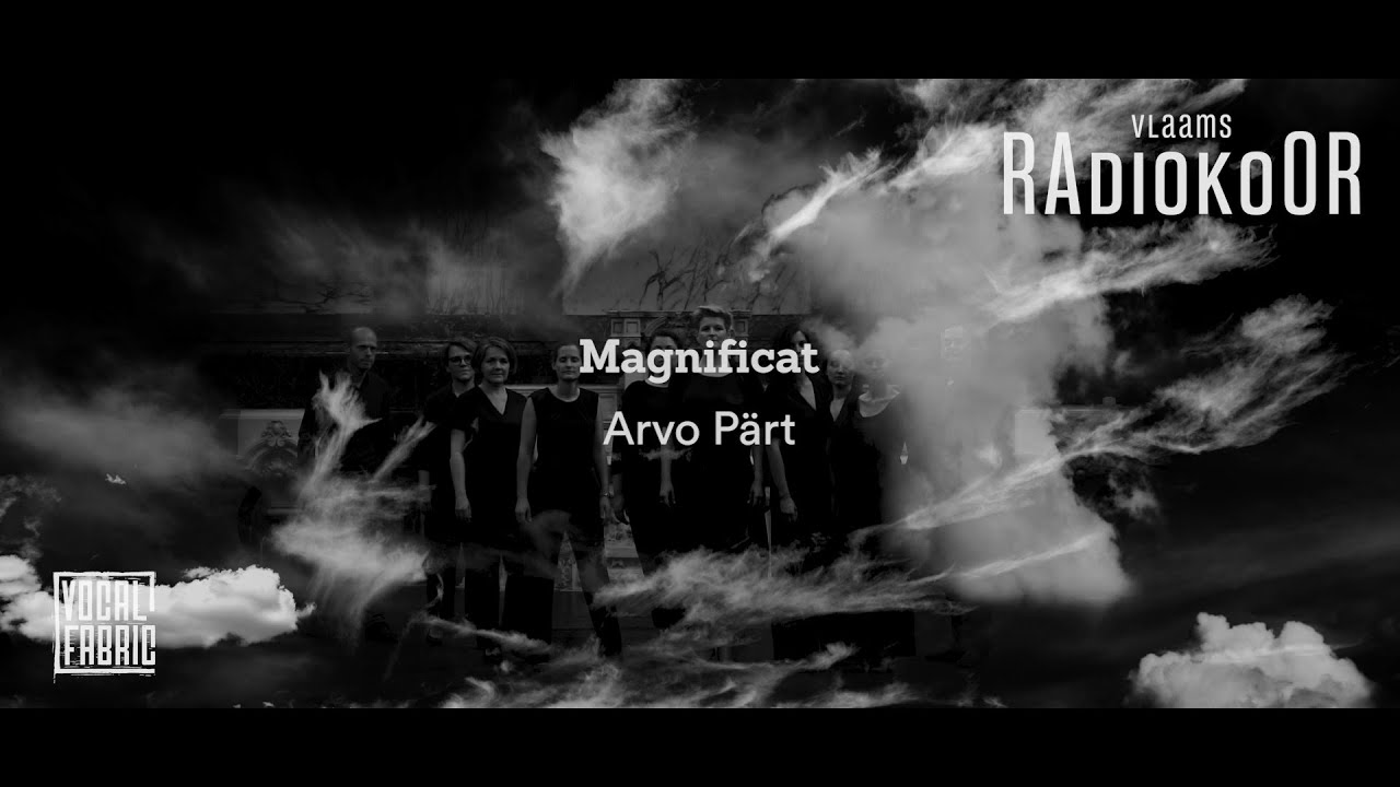 Arvo Pärt: Magnificat (Vlaams Radiokoor presents Vocal Fabric)