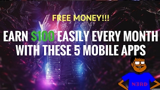 5 Apps To Make a Monthly 100 Dollar Income With