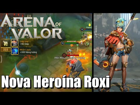 NOVA HEROÍNA ROXI - ANÁLISE E SKILLS IN-GAME - ARENA OF VALOR