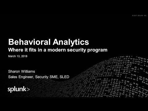 CSS2018LAS3: Behavioral Analytics - Splunk