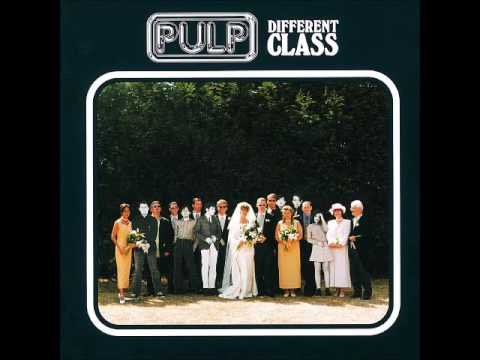 PULP - DIFFERENT CLASS [FULL ALBUM] 1995