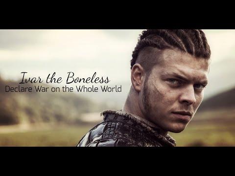 Ivar the Boneless || Declare War on the Whole World