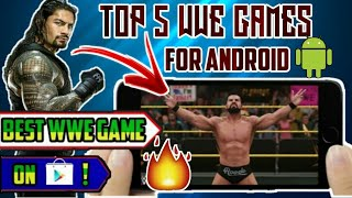 🔥TOP 5 WWE GAMES 2018 FOR ANDROID📲HIGH GRAPHICS/ ALL DEVICES WORKING +LINK👇