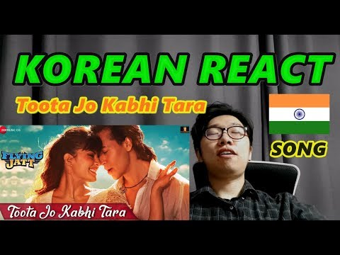 KOREAN REACT ON Toota Jo Kabhi Tara - Tiger Shroff