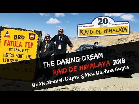 The Daring Dream   Raid De Himalaya 2018   By Mr. Manish Gupta & Mrs. Rachna Gupta
