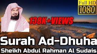 Surah Ad-Dhuha سُوۡرَةُ الِضُّحىٰ Sheikh Sudais - English & Arabic Translation