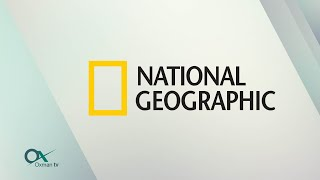 NATIONAL GEOGRAPHIC | CANAL OXMAN TV