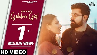 Golden Girl (Full Song) | Asif Jutt | New Song 2020 | White Hill Music