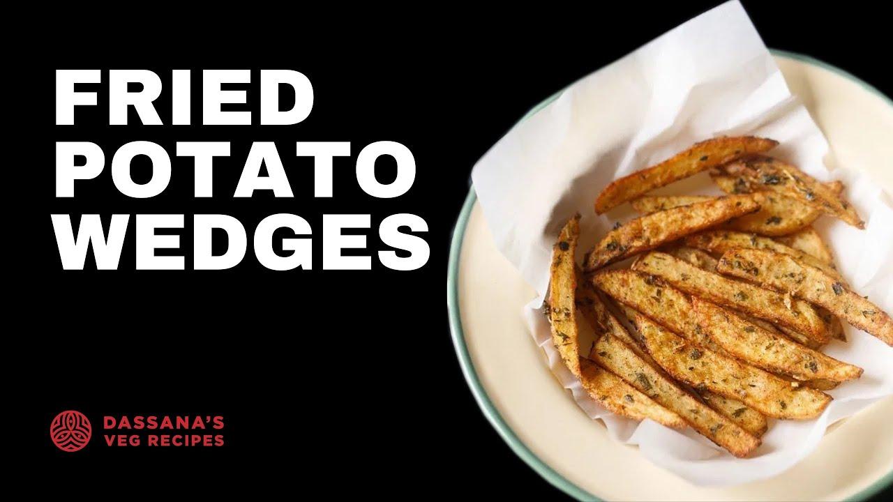 Crispy Potato Wedges | Easy Fried Potato Wedges (Without Boiling Potatoes & Without Corn Flour)