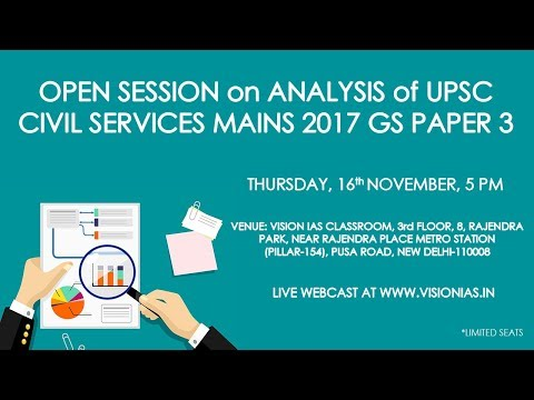 Open Session on Analysis of UPSC Civil Services Mains 2017 GS Paper III