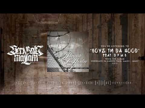 SERIGALA MALAM - BOYZ IN DA HOOD Feat. DPMB