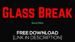 Glass Break - Sound Effects