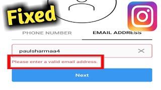 Fix Instagram Please Enter A Valid Email Address Problem Solved