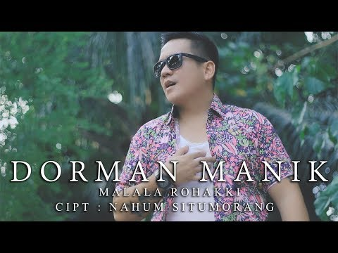 Dorman Manik - Malala Rohakki ( Official Video Music )