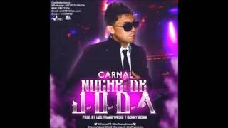 Carnal - Noche De J.O.D.A.