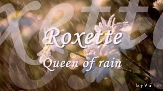 Roxette Queen Of Rain