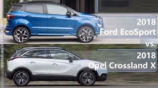 2018 Ford EcoSport vs 2018 Opel Crossland X (technical comparison)