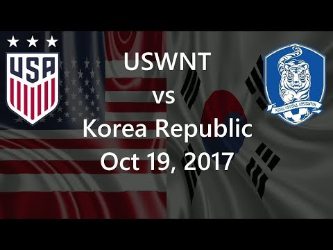 USWNT vs Korea Republic Oct 19, 2017