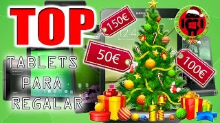 Top tablets 2016 para regalar estas navidades desde 60 euros