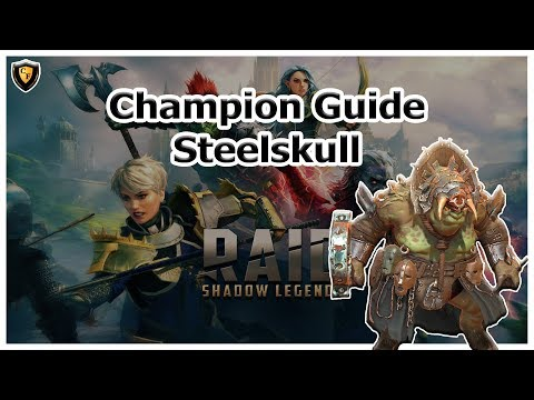 RAID Shadow Legends | Steelskull | Champion Guide