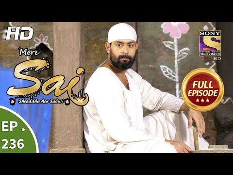 Mere Sai - Ep 236 - Full Episode - 20th August, 2018