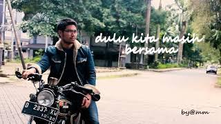 Dilan 1990- DULU KITA MASIH SMA  - lirik