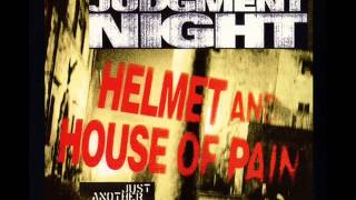 Helmet & House Of Pain - Just Another Victim ( T-Ray Dead And Stinking mix)