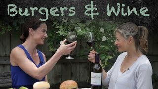 Burgers and Wine w/ Jennifer Huether - The 3 Way Chef
