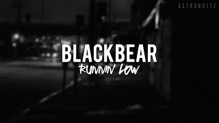 Download lagu BLACKBEAR Runnin Low