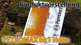 Produktvorstellung + Review PETROMAX BK1 Hobo Ofen - Bushcraft Survival Hessen