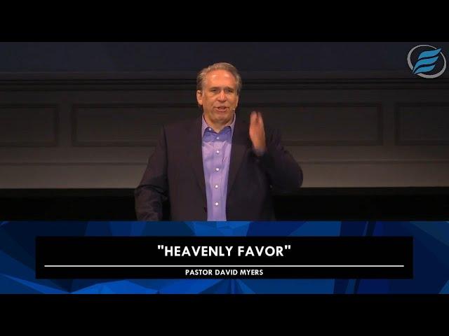 11/11/2020  |  Heavenly Favor  |  Pastor David Myers
