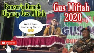 Pengajian Gus Miftah Terbaru 2020 Lucu Bikin Ambyar Live Mbangeran Rembang