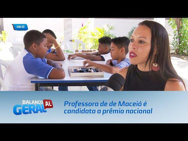 Professora de escola pública de Maceió é candidata a prêmio nacional