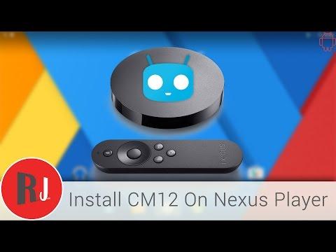 How to install CyanogenMod 12 1 on the Google Nexus Player