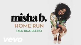 misha b home run zed bias remix audio