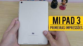 O MELHOR TABLET ANDROID DO MOMENTO - Xiaomi Mi Pad 3 (Primeiras Impressões)