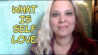 What is Self LOVE - Why does it allow you to manifest? - Law of attraction