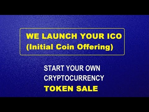 WE LAUNCH YOUR ICO (Initial Coin Offering) TOKEN SALE