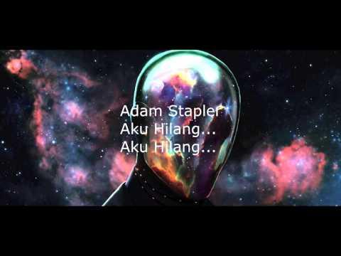 Hilang - KC ft Sabbala & Adam Stapler