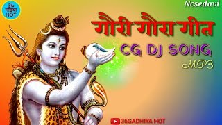Gaura Gauri song//CG DJ mix song // Video song