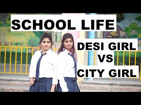 School Life    Desi Girl VS City Girl    Sonika Singh   THE ROZGARS   FT. ROHIT SEHRAWAT