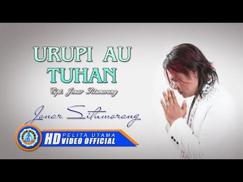 Jonar Situmorang - URUPI AU TUHAN