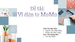 Bài tập Tin: Ví điện tử MoMo