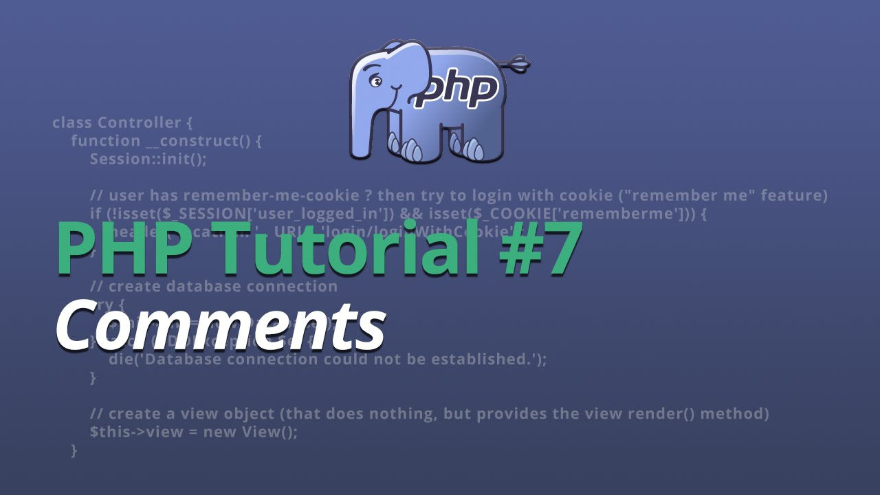 PHP Tutorial - #7 - Comments