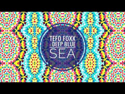 Tefo Foxx - Deep Blue Sea (Afro Matic Music)
